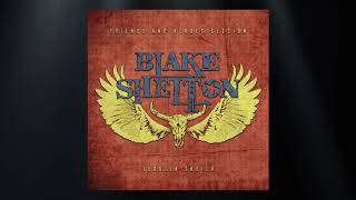 Blake Shelton - Tequila Sheila (Friends and Heroes Session) (Official Audio)