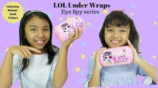 UNBOXING LOL SURPRISE UNDER WRAPS EYE SPY SERIES ♥ Mainan anak terbaru