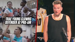 Pat McAfee Reacts: Trae Young CLOWNS Defender In Viral Video