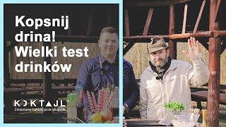 Wiesław Wszywka Kopsnij Drina - Wielki Test Koktajli   www.koktajl.tv