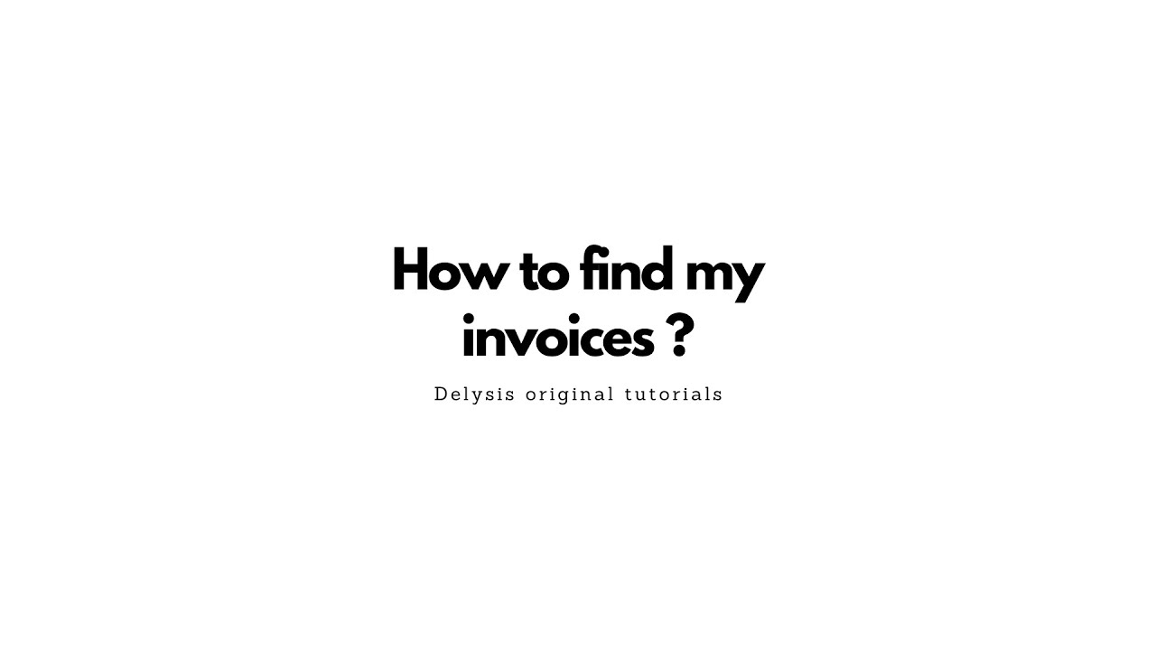 How to find my invoices ?