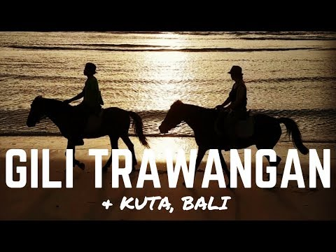 GILI TRAWANGAN, INDONESIA & KUTA, BALI - Boat Travel and Things to do in Bali