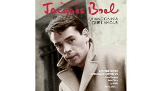 Watch Jacques Brel Dites Si Cetait Vrai video