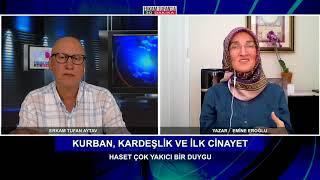 Zamanın Habil Ve Kabilleri   Erkam Tufan'la 30 Dakika   Emine Eroğlu
