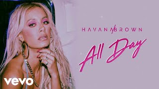 Havana Brown ALL DAY Audio.mp3