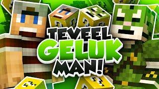 TEVEEL GELUK MAN!