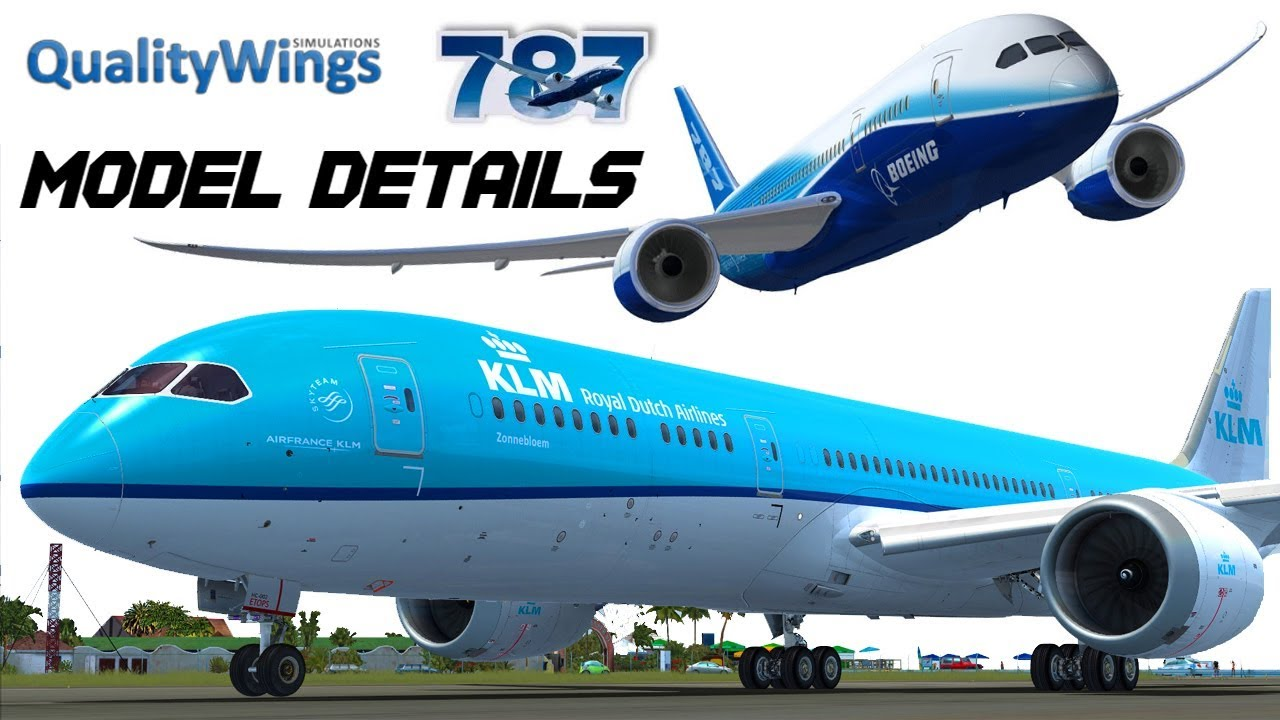 QUALITYWINGS 787 - Model Details FSX HD