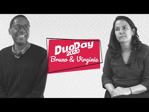 DuoDay 2020 - Episode #2 - Bruno & Virginie