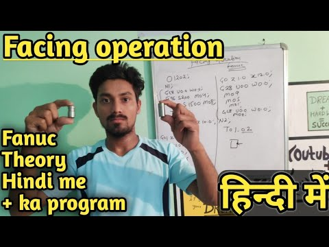 Facing Operation Program for Fanuc CNC Machine || CNC Programming in Hindi ||