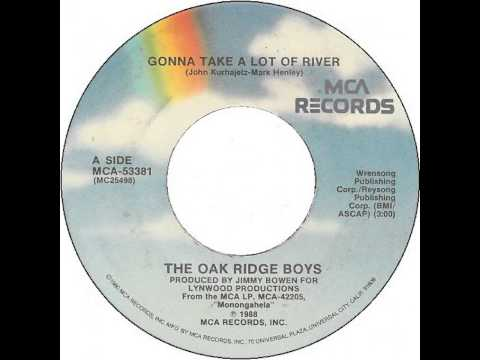 The Oak Ridge Boys ~ Gonna Take A Lot Of River