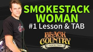 Guitar lesson: How to play Smokestack woman 1/2 by Black Country Communion - Intro&Verse