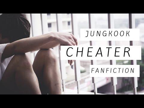 Cheater[FF Video]Jungkook FanFiction Part 1