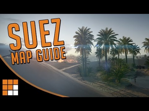 Suez Map Tips – Battlefield 1