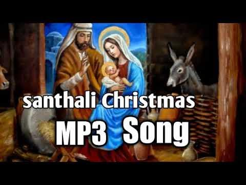 Christmas Mp3 2021 Santhali Christmas Song Mp3 2020 2021 Youtube
