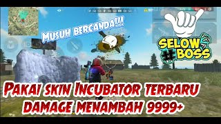 Solo Maut, REVIEW skin Incubator Slaughter Party auto kill banyak  ||| FREE FIRE