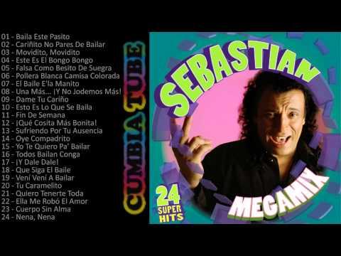 Sebastián - Megamix Enganchados