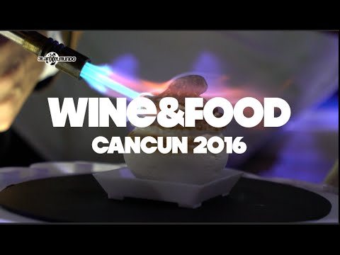 Wine & Food Festival Cancún 2016