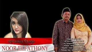 Live Music Nirwana Stage  NOOR ELFATHONY Di Desa Gedangan Sukagumiwang Indramayu