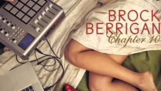 Brock Berrigan -  Writer by Night