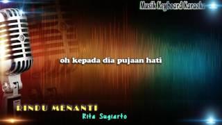 Rita Sugiarto - Rindu Menanti Karaoke Tanpa Vokal