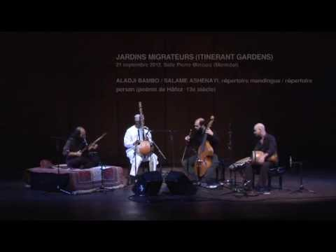 Jardins migrateurs («Aladji Bambo / Salame Ahenayi») - Constantinople & Ablaye Cissoko