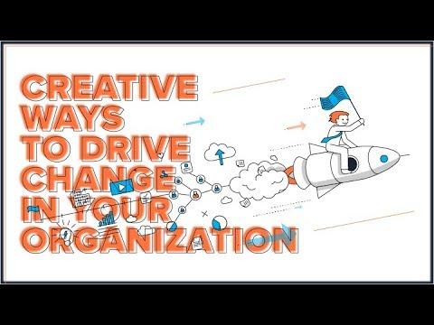 Webinar: Creative Ways To Drive Change In Your Organization