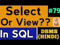 create view in sql | view in sql in hindi | View Operation in SQL | DBMS Lectures in Hindi #79