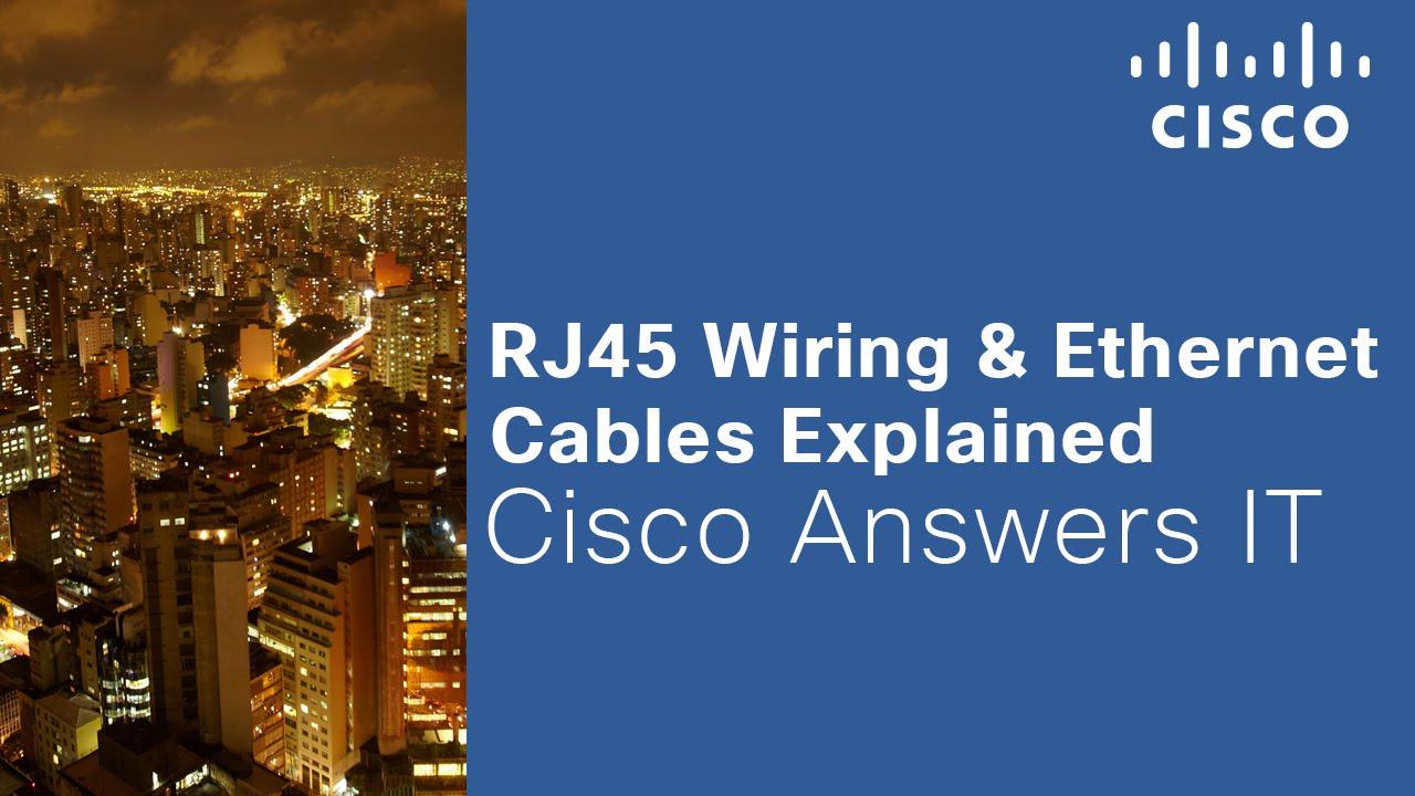 rj45 wiring ethernet cables explained cisco [ 1280 x 720 Pixel ]