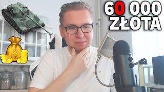 WYDAM 60 000 GOLDA?  - Fontanna Wiedzy - World of Tanks