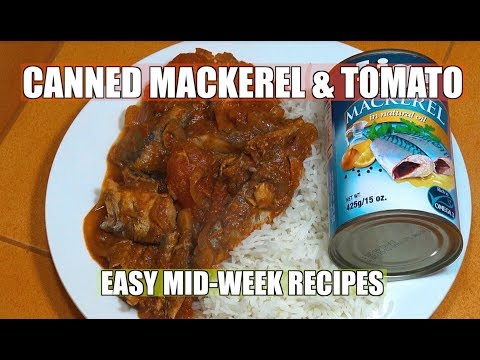 Canned Mackerel - Mid-Week Recipes - Easy Tinned Fish & Tomato - Canned Fish Recipes