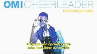 OMI  -Cheerleader(Felix Jaehn Remix)-Tradução