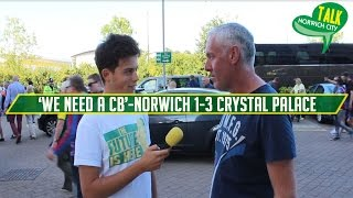 'We Need A Centre Back' | Norwich City 1-3 Crystal Palace