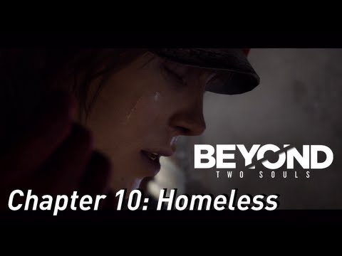 BEYOND: Two Souls ¦¦ Gameplay Walkthrough Part 11 – Chapter 10: Homeless [HD] PS3 Exclusive
