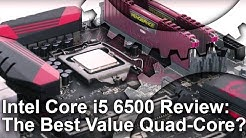 Core i5 6500 Skylake Review: Gaming Performance, Overclocking and More