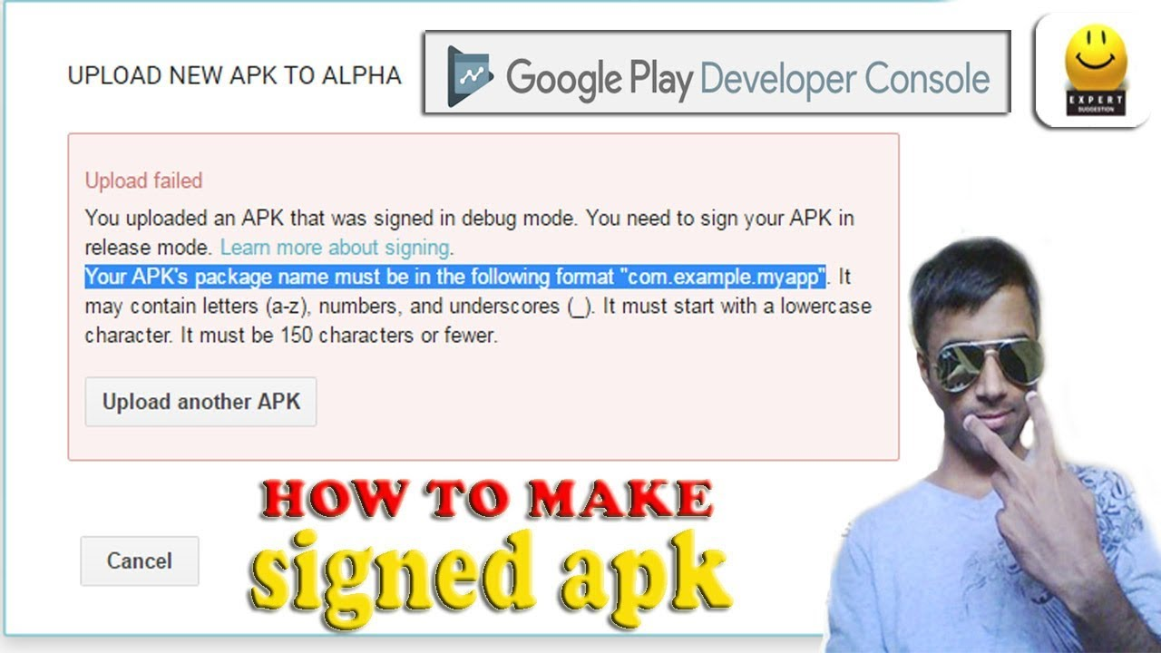 How to Make Signed Apk   Unable to upload new APK file to Android google  Play store