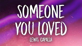 Download Lewis Capaldi - Someone You Loved (Lyrics)
