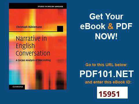 Narrative in English Conversation A Corpus Analysis of