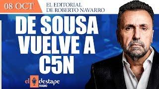 De Sousa vuelve a C5N   Análisis de Roberto Navarro