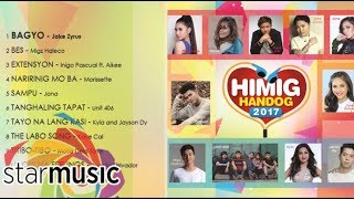 Gambar cover Himig Handog 2017 Playlist | Non-Stop OPM Songs ♪