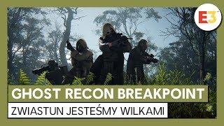 Ghost Recon Breakpoint: Zwiastun Jesteśmy wilkami