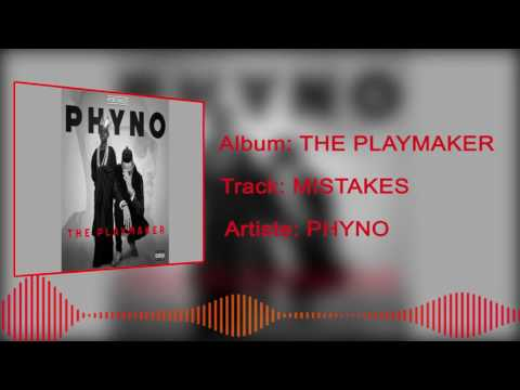 Phyno - Mistakes [Official Audio]
