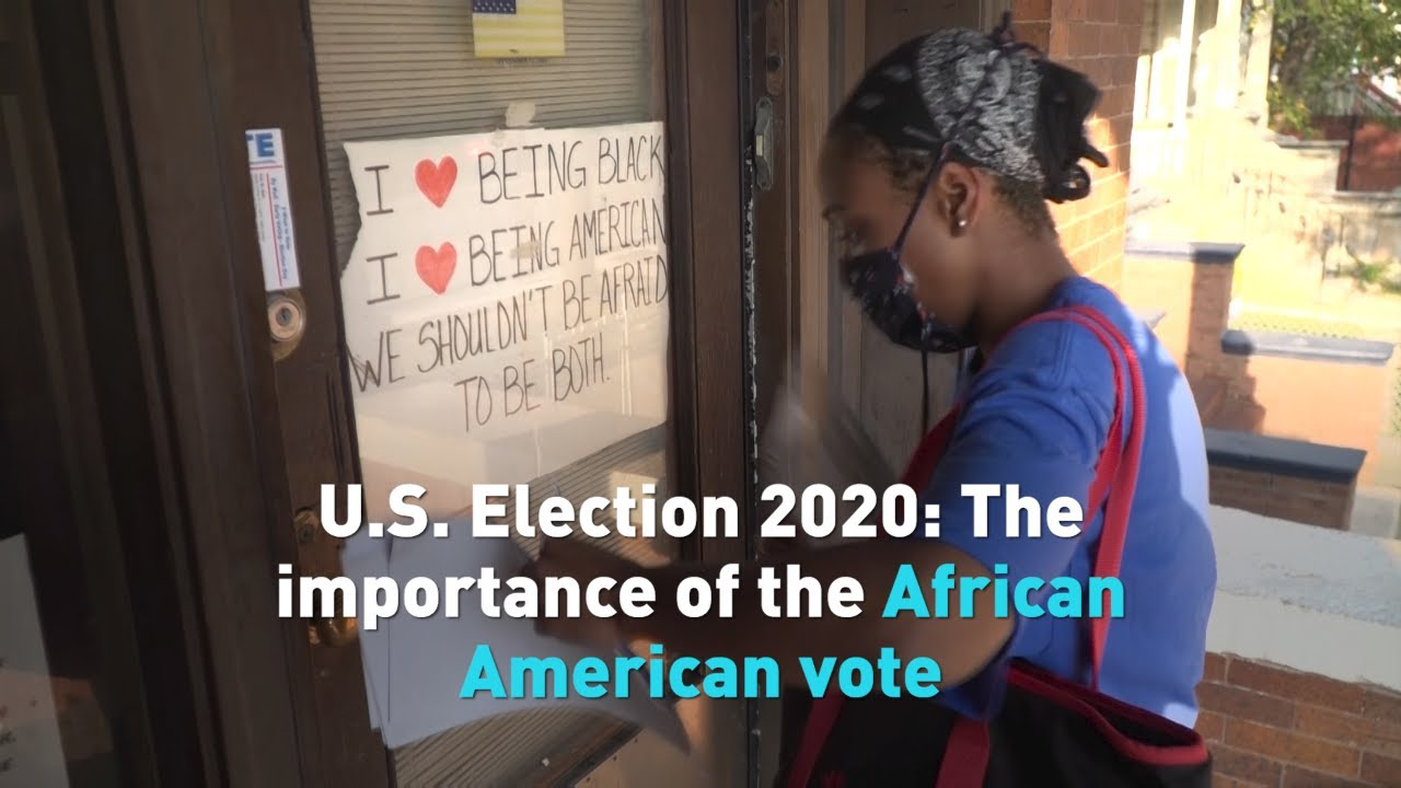 U.S. Election 2020: The importance of the African American vote