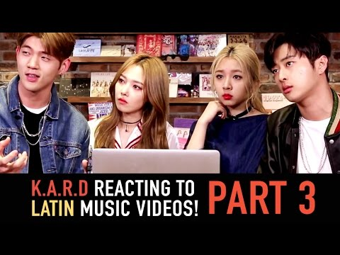 K.A.R.D - Reacting to Latin Music Videos Part 3 - [ESP][PORT][ENG]