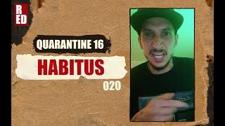 Quarantine 16 - Habitus [020]