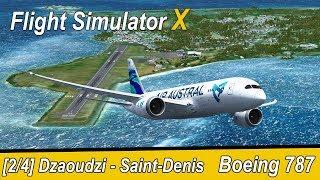 Microsoft Flight Simulator X Teil 901 Dzaoudzi - Saint-Denis | Boeing 787 Dreamliner | deutsch