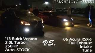 RSX TypeS vs Buick Verano turbo dig $$ race