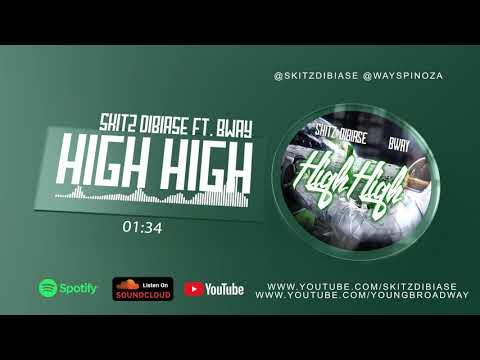 High High - Skitz Dibiase x Bway