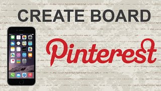 How to create board on Pinterest mobile app (Android / Iphone)