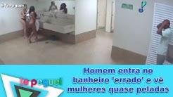 Homem entra no banheiro 'errado' e vê mulheres quase peladas