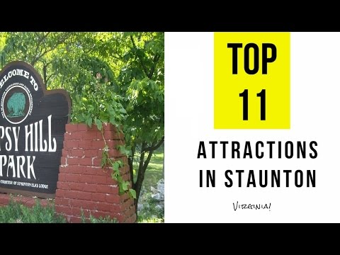 Top 11. Best Tourist Attractions in Staunton - Virginia